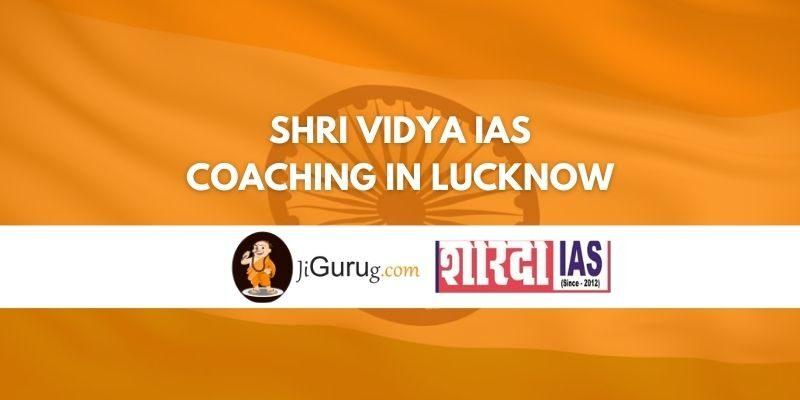 Shri Vidya IAS Coaching in Lucknow Review