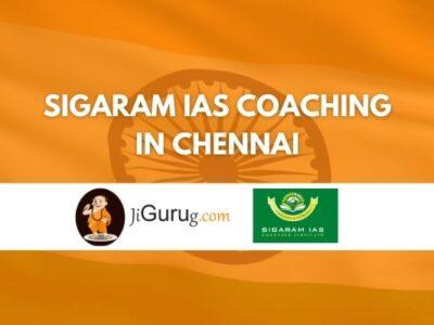 Sigaram IAS Coaching in Chennai Review