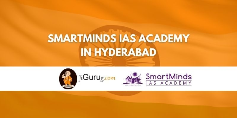 SmartMinds IAS Academy in Hyderabad Review