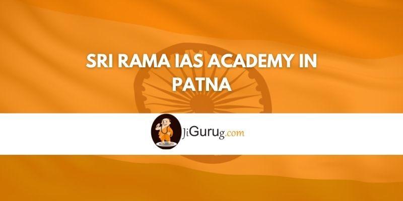 Sri Rama IAS Academy in Patna Review