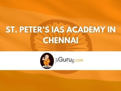 St. Peter's IAS Academy in Chennai Review