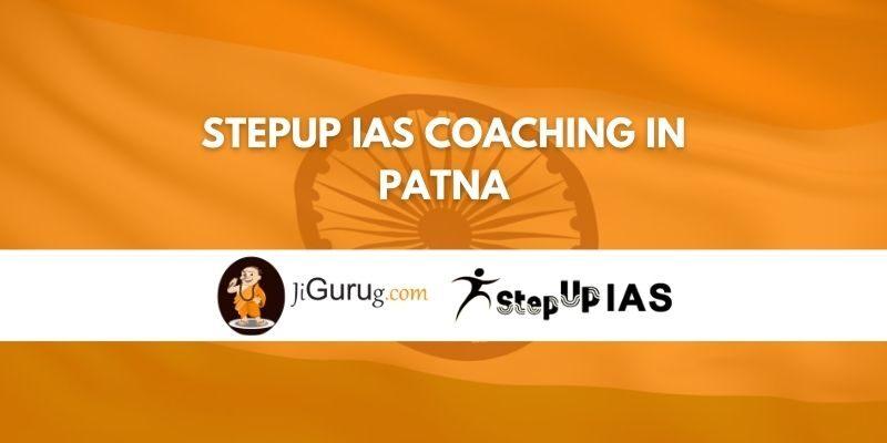 Stepup IAS Coaching in Patna Review