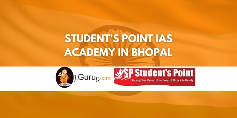 Student's Point IAS Academy in Bhopal Review