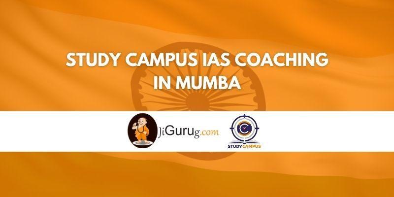 Study Campus IAS Coaching in Mumbai Review