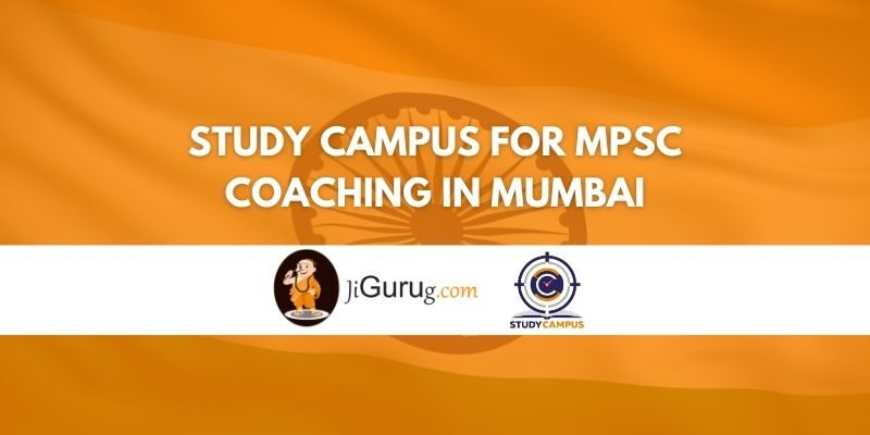 Study Campus for MPSC Coaching in Mumbai Review