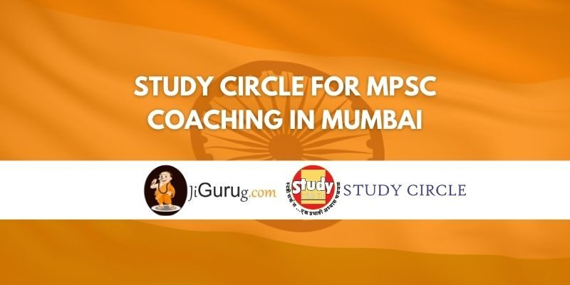 Study Circle for MPSC Coaching in Mumbai Review