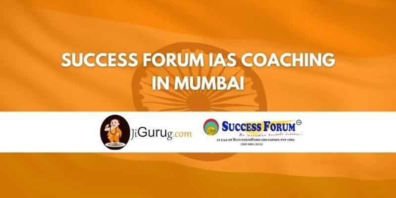 Success Forum IAS Coaching in Mumbai Review