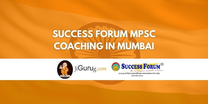 Success Forum MPSC Coaching in Mumbai Review