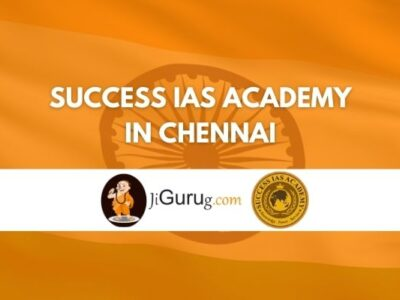 Success IAS Academy in Chennai Review
