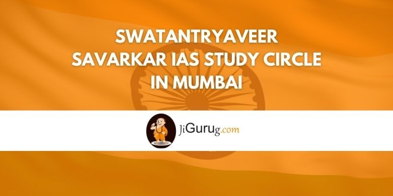 Swatantryaveer Savarkar IAS Study Circle in Mumbai Review