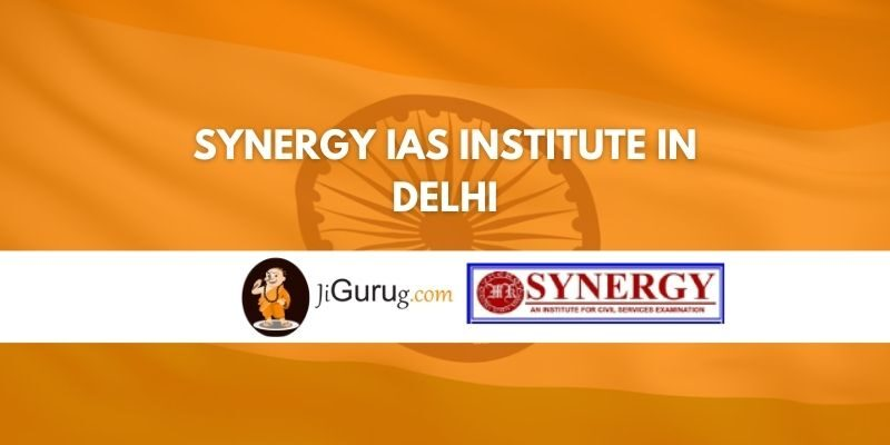 Synergy IAS Institute in Delhi Review