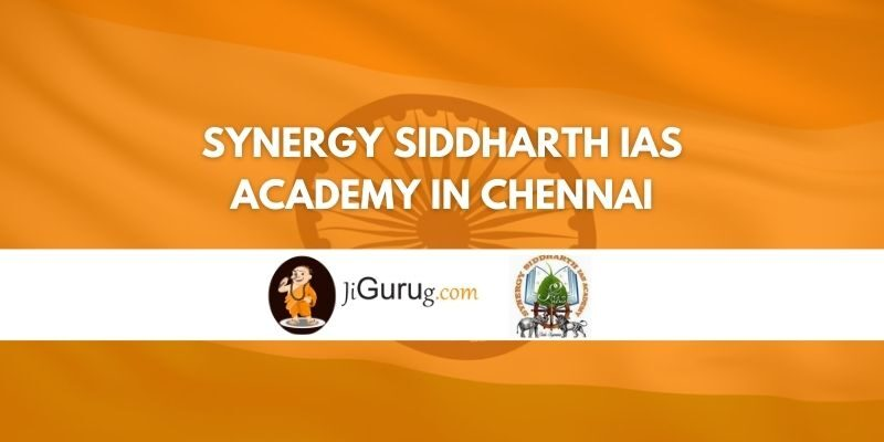 Synergy Siddharth IAS Academy in Chennai Review