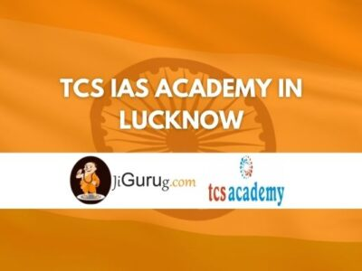 TCS IAS Academy in Lucknow Review