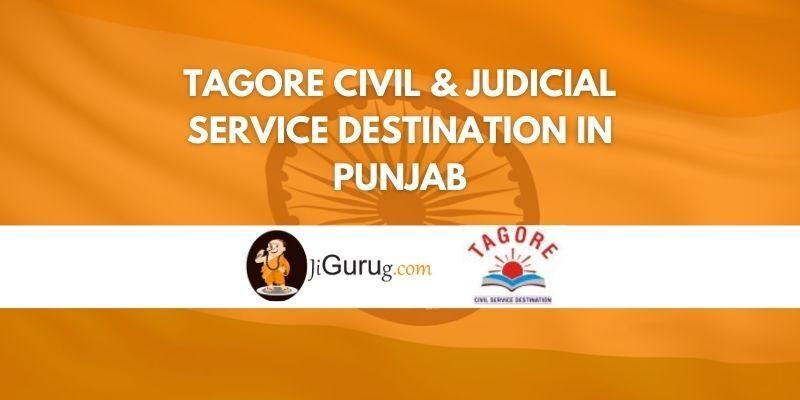 Tagore Civil & Judicial Service Destination in Punjab Review