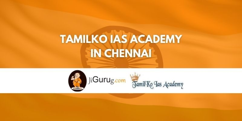 Tamilko IAS Academy in Chennai Review