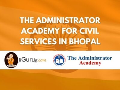 The Administrator Academy for Civil Services in Bhopal Review