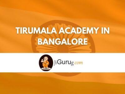 Tirumala IAS Coaching Academy in Bangalore Reviews