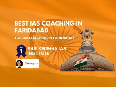 Best IAS Coaching Institutes in Faridabad