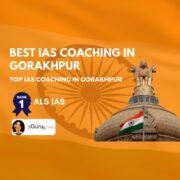 Top IAS Coaching in Gorakhpur
