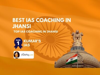 Top IAS Coaching in Jhansi