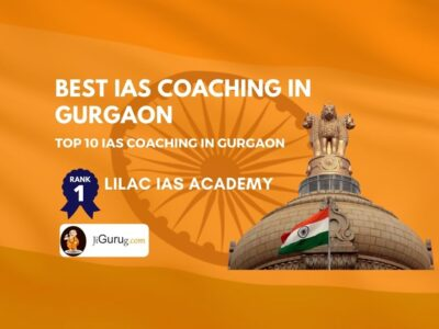 Best UPSC Coaching Centres in Gurgaon