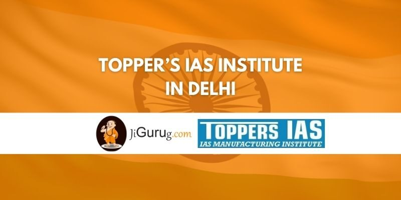 Topper's IAS Institute in Delhi Review