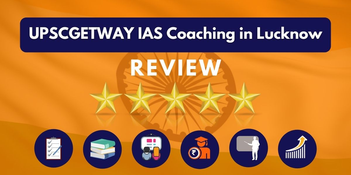 UPSCGETWAY IAS Coaching in Lucknow Review