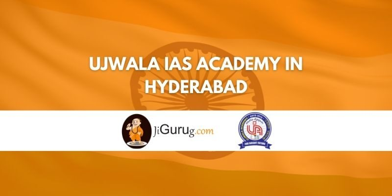 Ujwala IAS Academy in Hyderabad Review