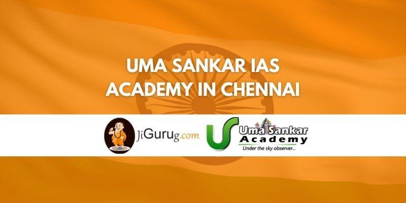 Uma Sankar IAS Academy in Chennai Review