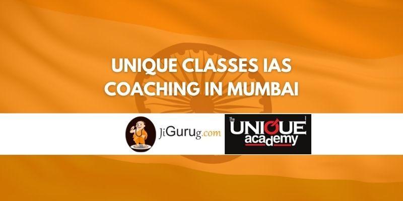 Unique Classes IAS Coaching in Mumbai Review