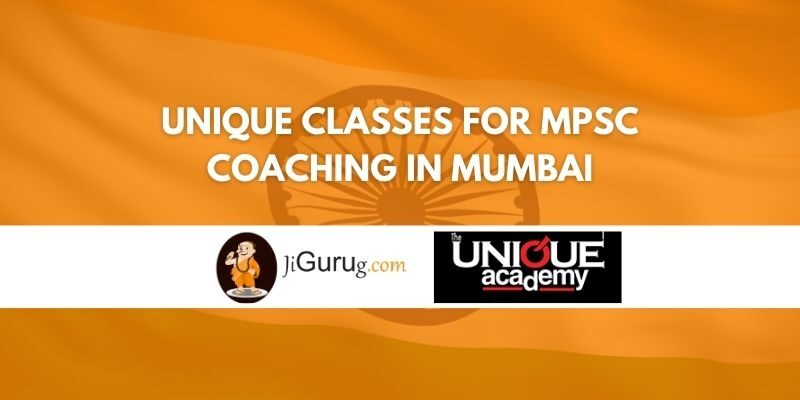 Unique Classes for MPSC Coaching in Mumbai Review
