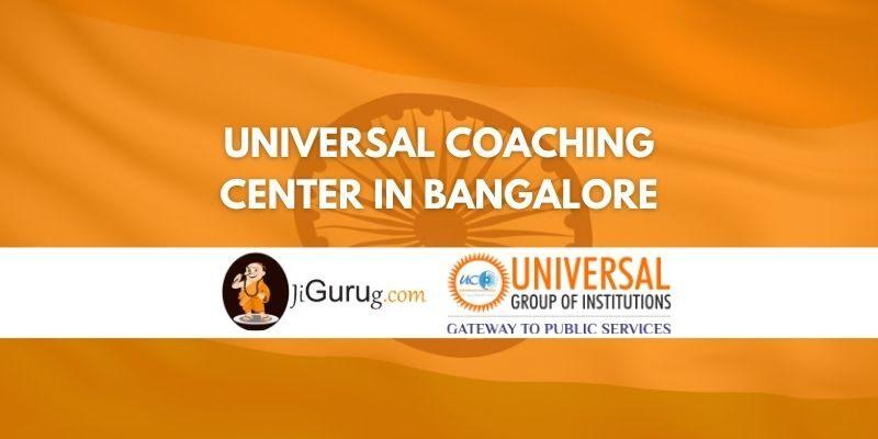 Universal IAS Coaching Bangalore Review