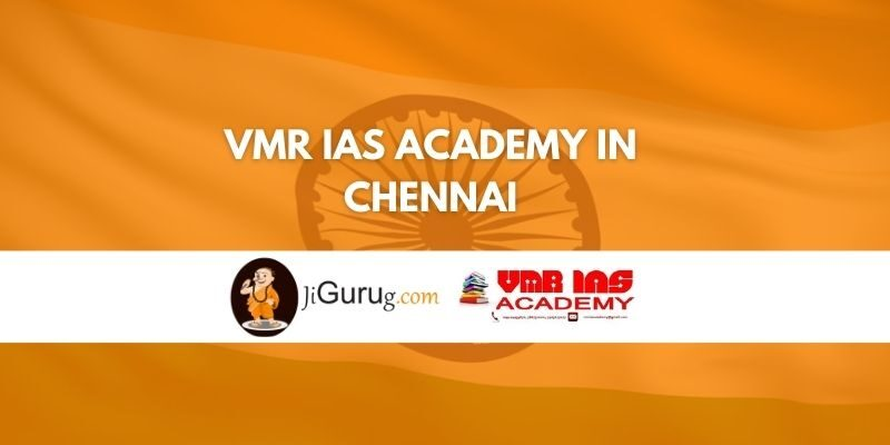 VMR IAS Academy in Chennai Review