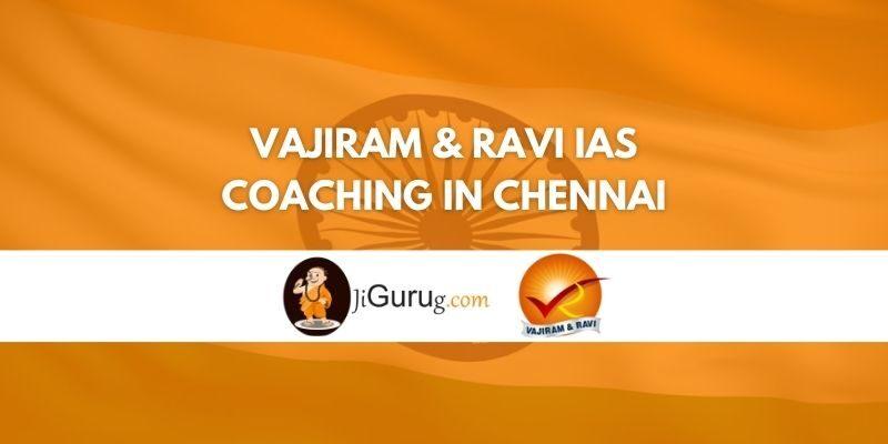 Vajiram & Ravi IAS Coaching in Chennai Review