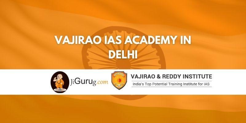 Vajirao IAS Academy in Delhi Review