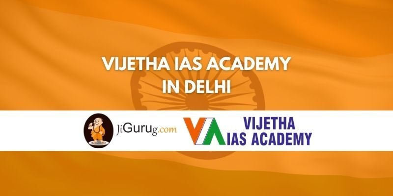Vijetha IAS Academy in Delhi Review