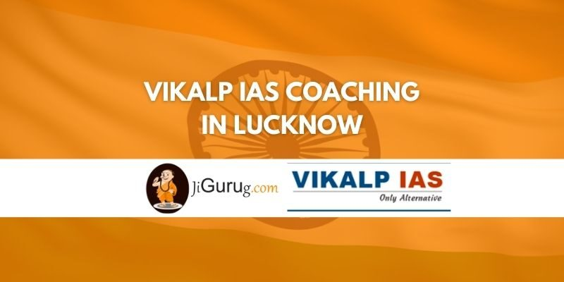 Vikalp IAS Coaching in Lucknow Review