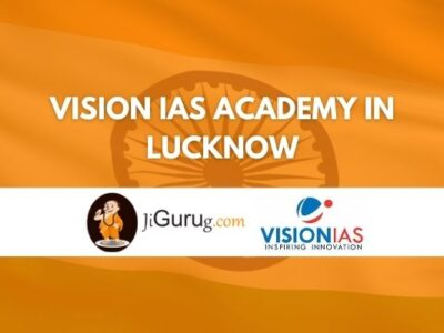 Vision IAS Academy in Lucknow Review