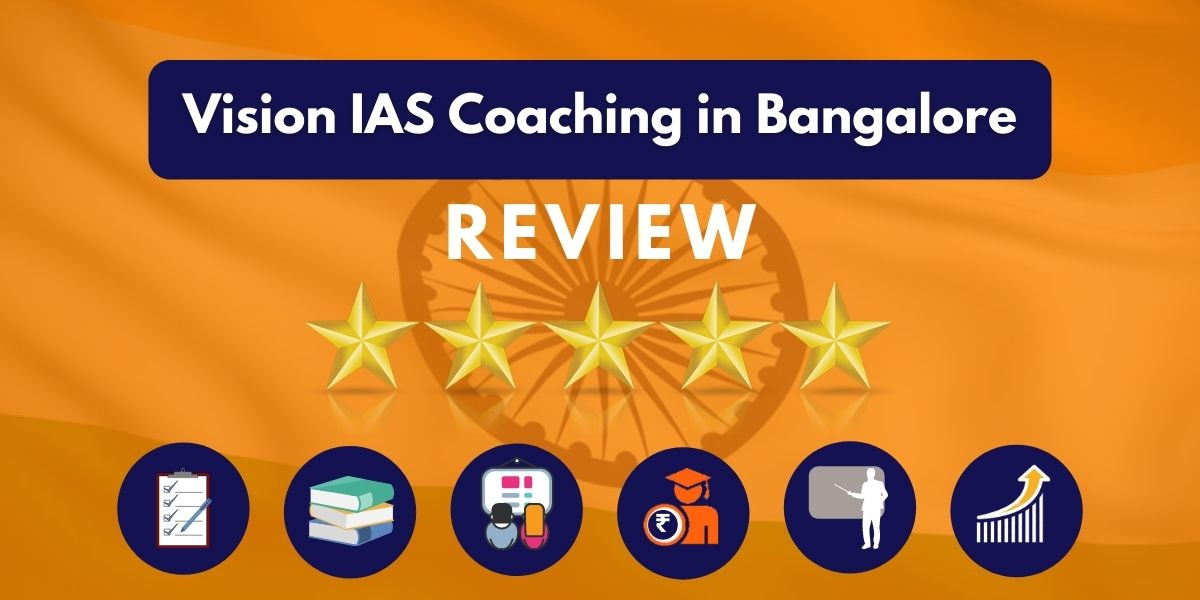 Vision IAS Coaching in Bangalore Review