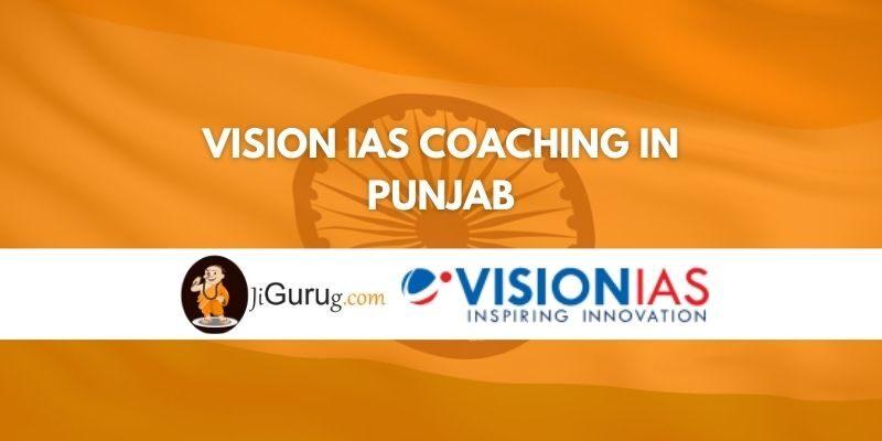 Vision IAS Coaching in Punjab Review