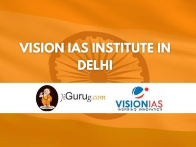 Vision IAS Institute in Delhi Review