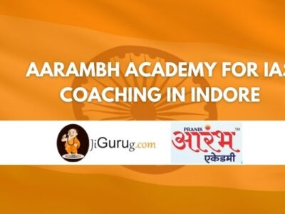 Aarambh Academy for IAS Coaching in Indore Review