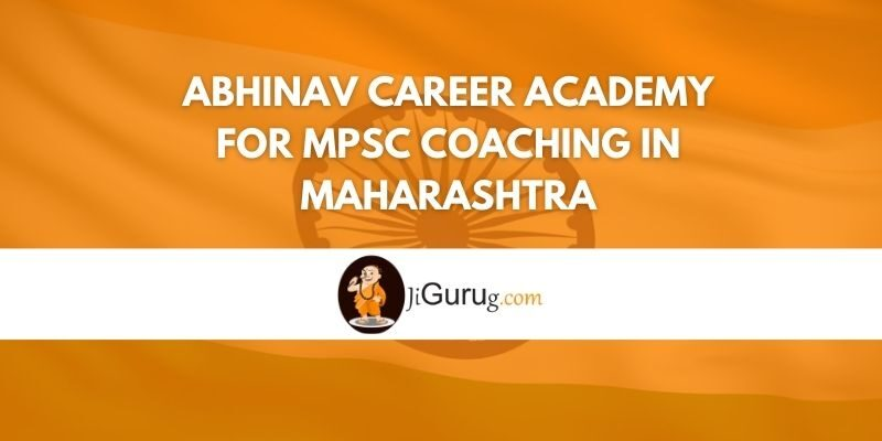 Abhinav Career Academy for MPSC Coaching in Maharashtra Review