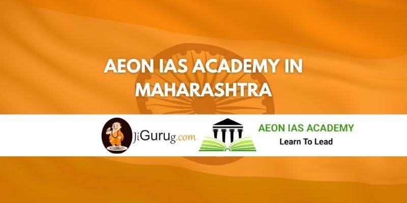 Aeon IAS Academy in Maharashtra Review
