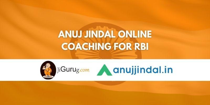 Anuj Jindal Online Coaching for RBI Review