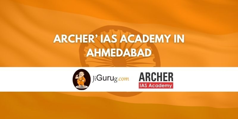 Archer' IAS Academy in Ahmedabad Review