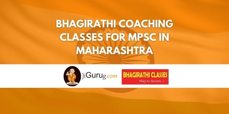 Bhagirathi Coaching Classes for MPSC in Maharashtra Review