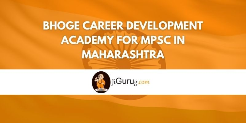 Bhoge Career Development Academy for MPSC in Maharashtra Review