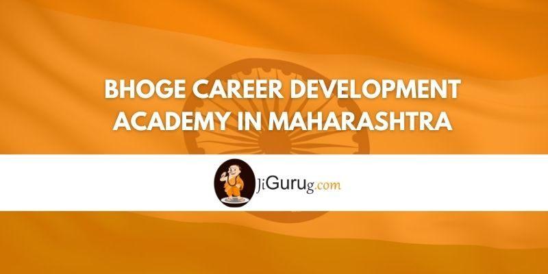 Bhoge Career Development Academy in Maharashtra Review
