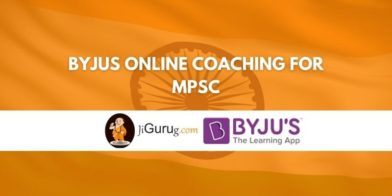 Byjus Online Coaching for MPSC Review